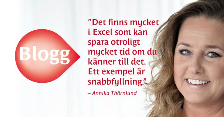 Excel med Annika Thörnlund: Snabbfyllning