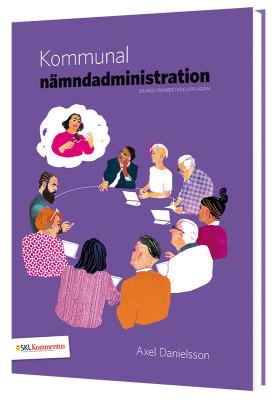 Kommunal nämndadministration 7 upplagan