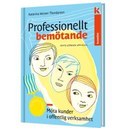 Professionellt bemötande 5 upplagan