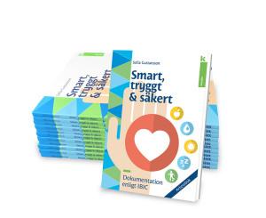 Smart, tryggt och säkert <br>– Dokumentation enligt IBIC <br>– Arbetsbok