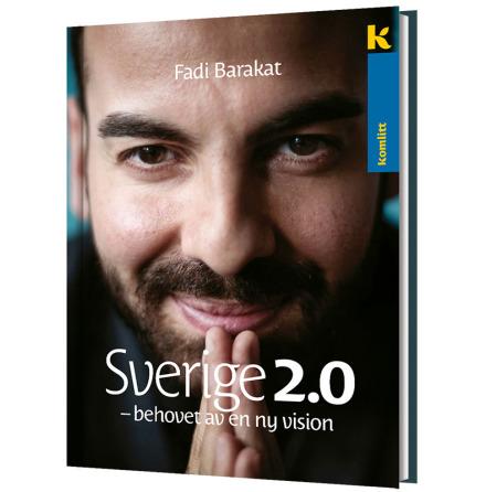 Sverige 2.0 - en ny vision för Sverige