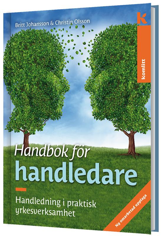 Handbok för handledare - Handledning i praktisk yrkesverksamhet (2:a upplagan) av Britt Johansson