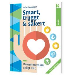 IBIC: Smart, tryggt och säkert, faktabok (2:a uppl)