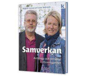 Samverkan - Anh�riga och personal i LSS-verksamhet