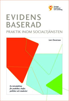 Evidensbaserad praktik inom socialtjänsten