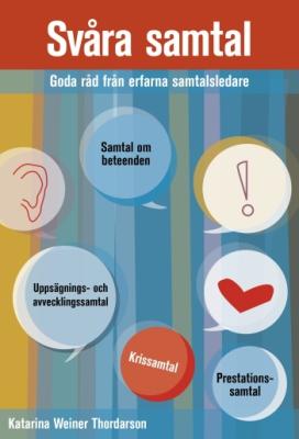 Svåra samtal – Goda råd från erfarna samtalsledare