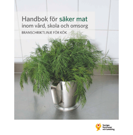 Handbok för säker mat inom vård, skola och omsorg