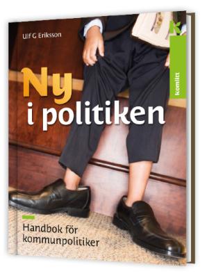 Ny i politiken – Handbok för kommunpolitiker