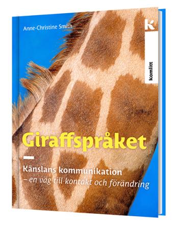Giraffspråket – Känslans kommunikation