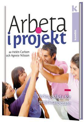 Arbeta i projekt – Verktygslåda för projektledare