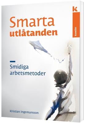 Smarta utlåtanden – Smidiga arbetsmetoder