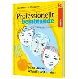 Professionellt bemötande - Möta kunder i offentlig verksamhet