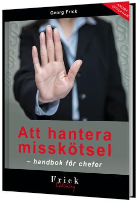 Att hantera misskötsel – handbok för chefer