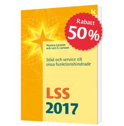 LSS 2017 – Stöd och service till vissa funktionshindrade