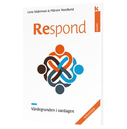 Respond - Värdegrunden i vardagen (arbetsbok)